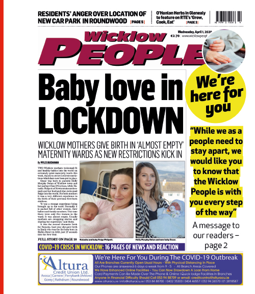 Front page Wicklow People (1 April) showing the We're Here For You campaign.